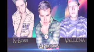Andrew N-Boss Vallena - Entraste A Mi Corazón