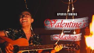 Sakhiyaan   Qaafirana   Love Me Thoda Aur   (Valentine's Special Mashup)   Apurva Tamang