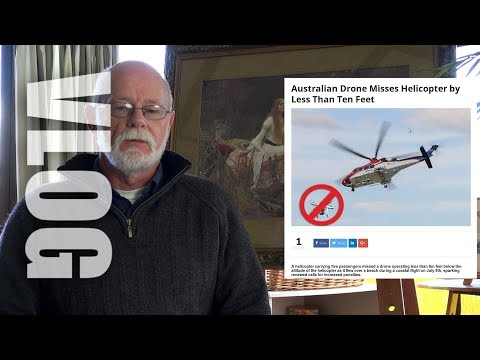 Quick VLog: Drones in the news