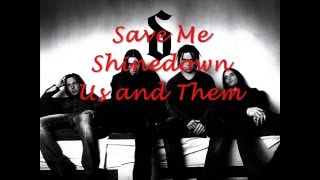 Save Me by Shinedown lyrics