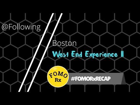 Following Boston Recap West End Experience II Kimpton Onyx Hotel