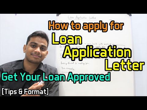How To Apply For Loan Application Letter | Get Your Loan Approved | [Tips & Format]
