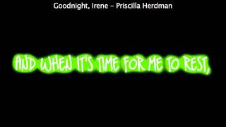Goodnight, Irene-Priscilla Herdman