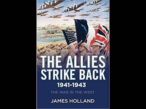 The Allies Strike Back, 1941-1943: The War in the West, Vol. II