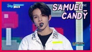 [HOT] SAMUEL - Candy, 사무엘 - 캔디 20171216