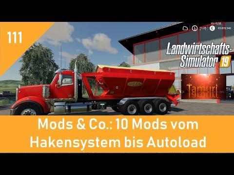 LS19 Mods & Co.  #111  10 Mods vom Hakensystem bis Autoload mit Link Liste