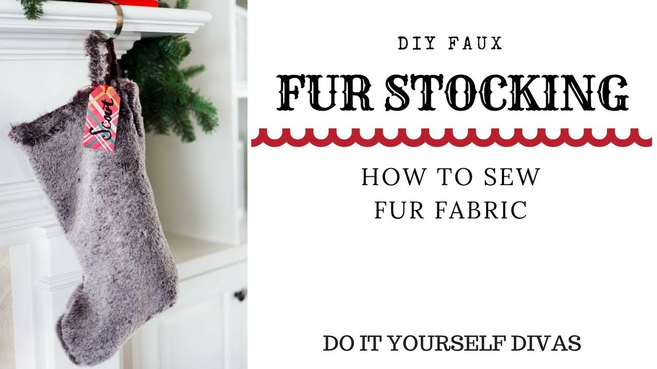 DIY Faux Fur Stocking - How To Sew Fur Fabric - YouTube