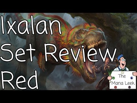 Ixalan Red Limited Set Review - The Mana Leek