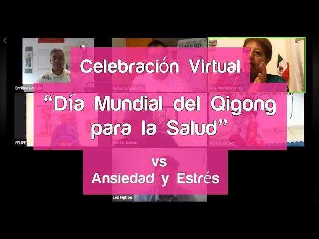 """Celebración virtual del """"Día Mundial del Qigong para la Salud""""; contra la ansiedad y el estrés"""