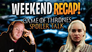 Weekend Recap with TimTheTatMan, Trevor May, and FearItSelf, Also Game Of Thrones spoiler talk!