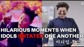 Hilarious moments when idols imitated one another