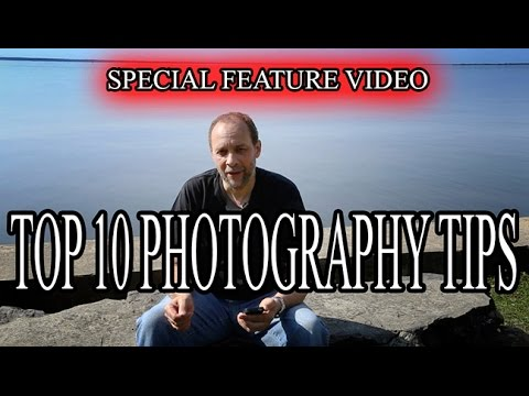 PHOTOGRAPHY TUTORIAL - 10 Of The Best Photography Tips Ever