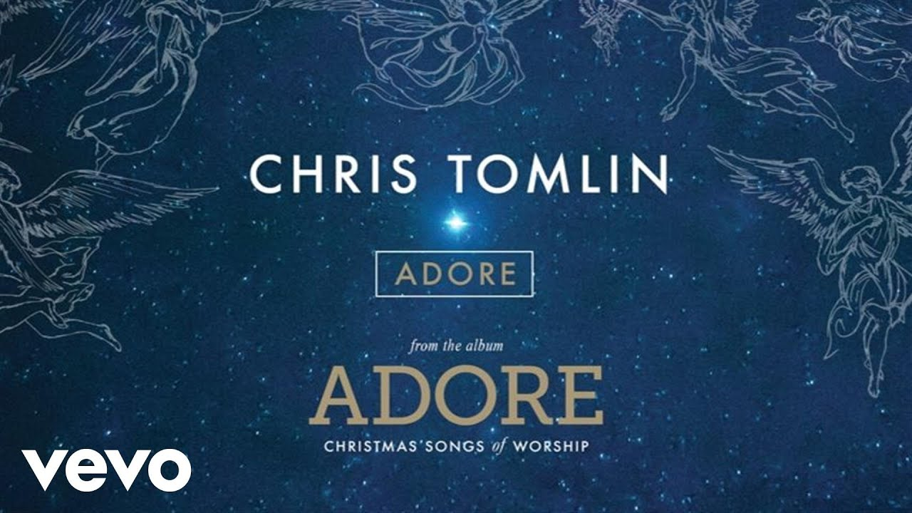 christomlin adore vevo