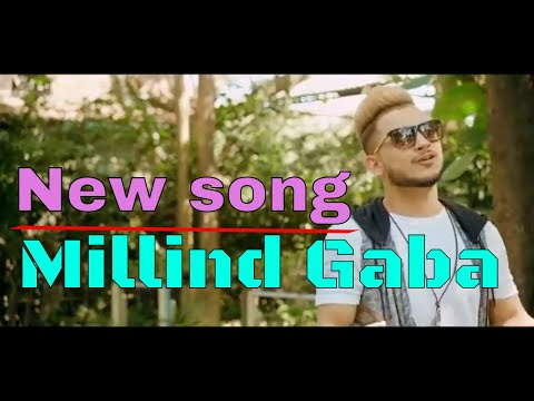 millind-gaba-new-songs-|-love-songs-|-mk-whatsapp-status