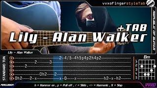 Lily - Alan Walker, K 391 & Emelie Hollow - Fingerstyle Guitar Cover + TAB Tutorial