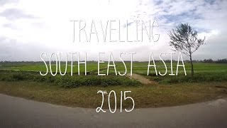 Backpacking South East Asia 2015 | GOPRO 1080p |