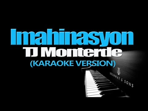 IMAHINASYON - TJ Monterde (KARAOKE VERSION)