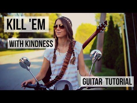 Kill Em With Kindness - Selena Gomez // Guitar Tutorial