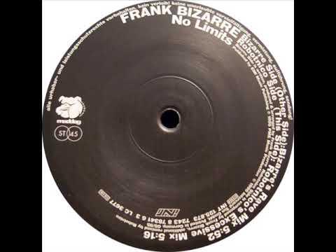 Frank Bizarre No Limits (Bizarre's Rave Mix) 1995