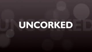 Uncorked By Rebecca Rohman Movie