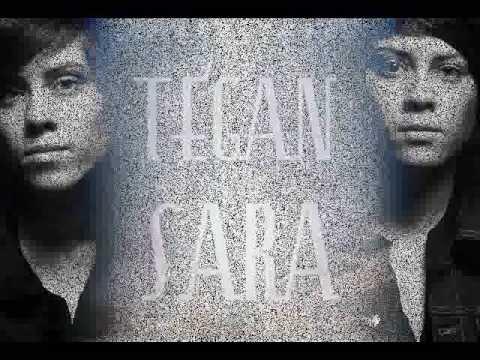 Tegan & Sara  I can't take it