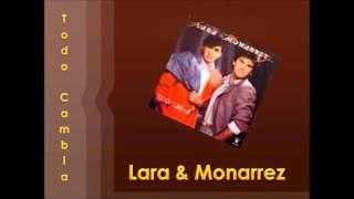 Lara Y Monarrez - Volveras Con El Verano
