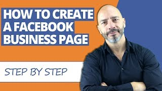How to create a Facebook business page - step by step instructions