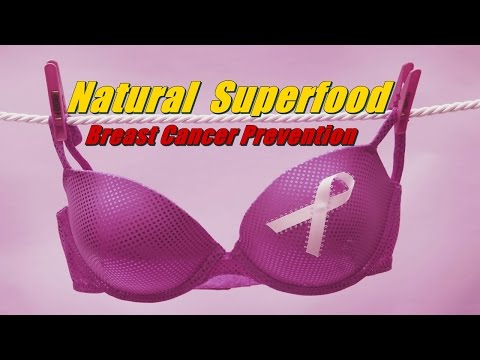 ★ Breast Cancer Prevention ★ 10 Natural food breast cancer prevention