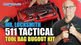 Mr. Locksmith 511 Tactical Tool Bag Bugout Kit | Video