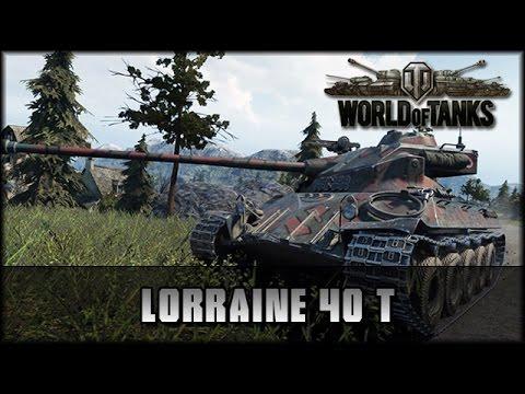 World of Tanks - Live: Lorraine 40 T - Premium [ deutsch 🐄 gameplay ]
