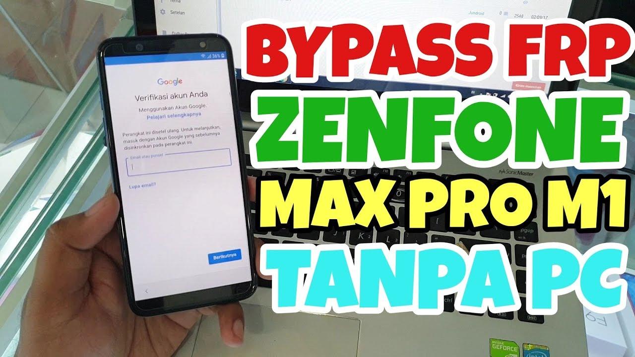 BYPASS FRP GOOGLE ACCOUNT ASUS ZENFONE MAX PRO M1 TANPA PC WORK