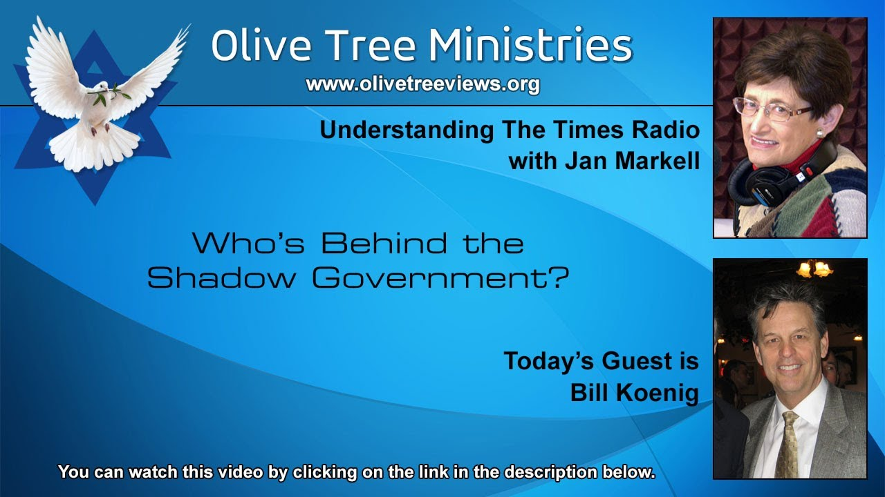 Who's Behind the Shadow Government? – Bill Koenig
