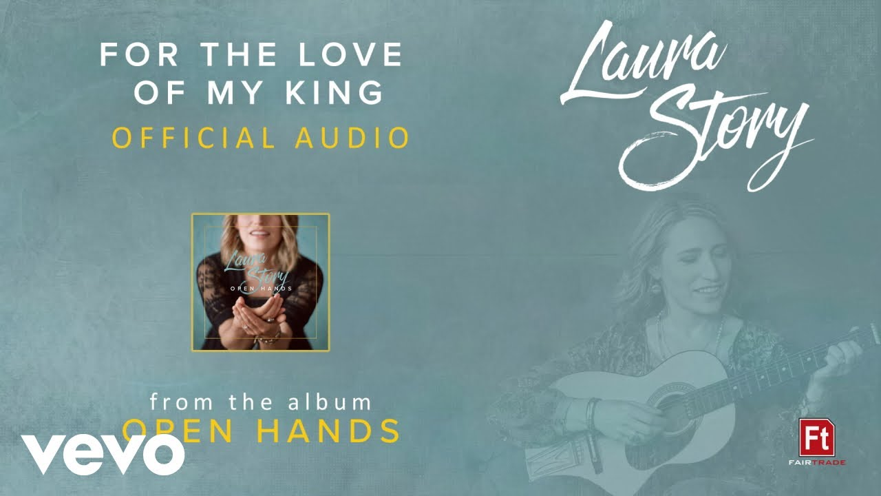 Laura Story - For The Love of My King (Audio)