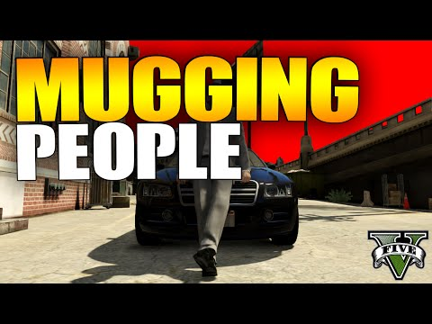 GTA 5 Online - MUGGING PEOPLE #7 (GTA 5 Online Mugger Trolling)