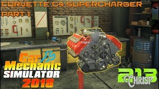 Car Mechanic Simulator 2018 | JEEP DLC | Corvette C4 supercharged rebuild part 1