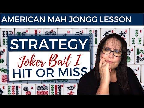 American Mah Jongg Lesson Strategy Joker Bait I Hit Or Miss (mock Card)