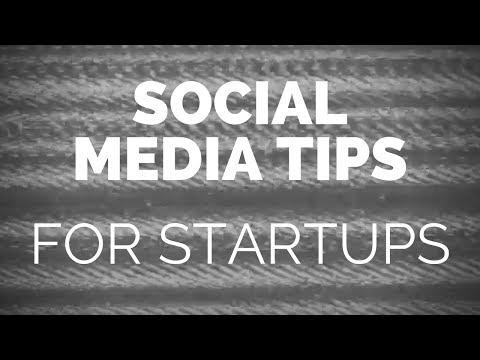 3 Social Media Tips For Startups