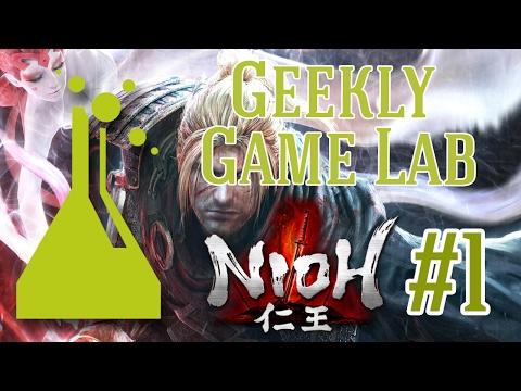 Geekly Game Lab: Nioh Episode 1 (Naked Punch Man)