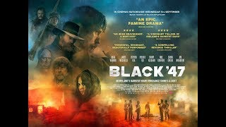 Black 47 Official Trailer