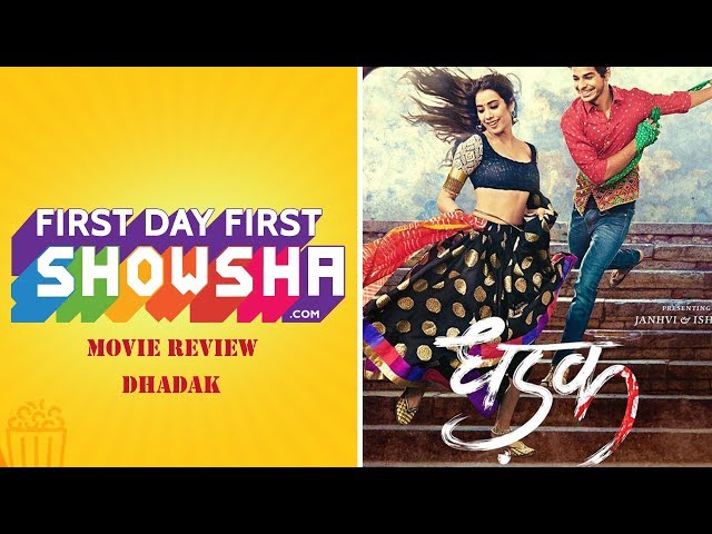 First Day First Showsha: Dhadak - Movie Review