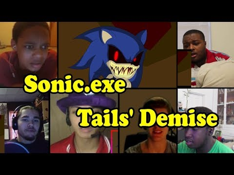 Sonic.exe Part 1: Tails' Demise REACTION MASHUP