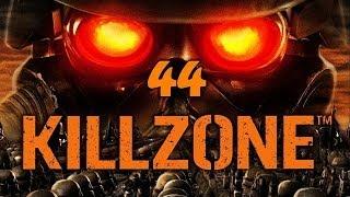 Killzone #44 /\/ Let