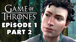 Game of Thrones - Telltale Games - Episode 1: Iron from Ice - Gameplay Walkthrough Part 2 (PC)