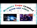 Remove Logo in any video || Remove Watermark  || Video tutorial.