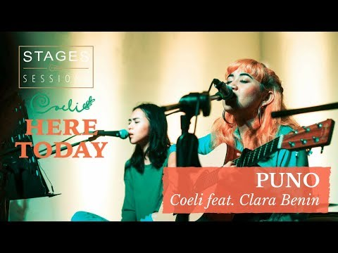 """Coeli feat. Clara Benin - """"Puno"""" Live at Stages Sessions: Here Today EP Launch"""