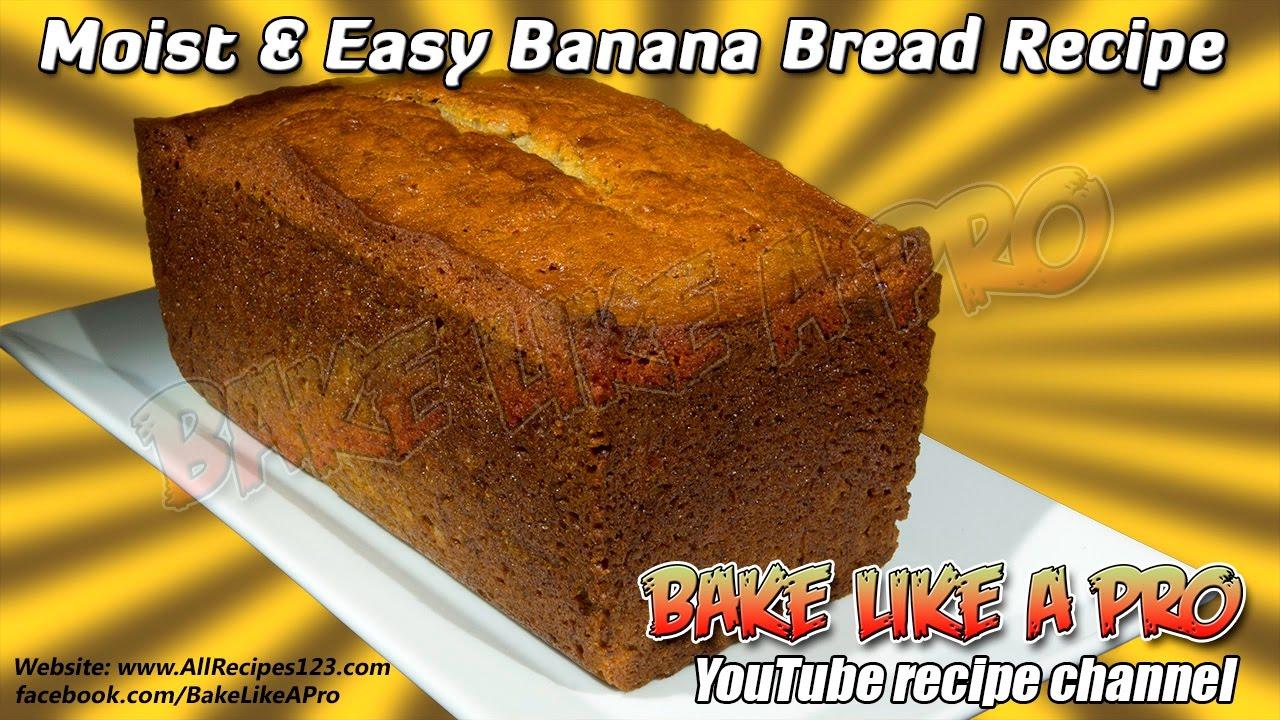 Moist and easy banana bread recipe youtube moist and easy banana bread recipe forumfinder Choice Image