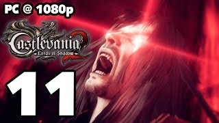 Castlevania: Lords of Shadow 2 Walkthrough PART 11 (PC) [1080p] No Commentary TRUE-HD QUALITY
