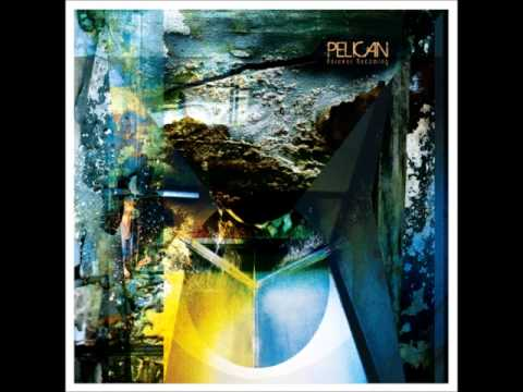 Pelican - Forever Becoming [Full Album]