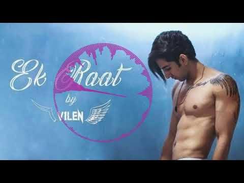 Vilen  Ek Raat  Ek Raat Ringtone Vilen  Best Hindi Ringtone