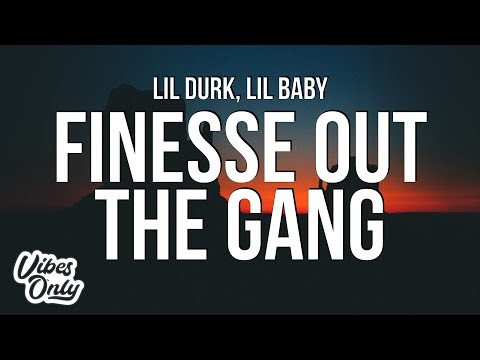 Lil Durk – Finesse Out The Gang Way (Lyrics) ft. Lil Baby